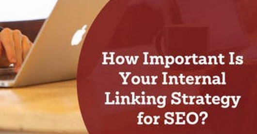 How Important Is Your Internal Linking Strategy for SEO?