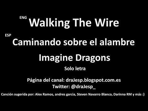 Walking The Wire – Imagine Dragons