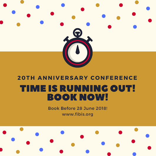 FIBIS 20th Anniversary Conference Reminder