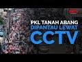 PKL Tanah Abang Dipantau Lewat CCTV