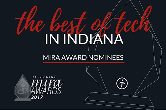 Nominees Announced for 18th Annual TechPoint Mira Awards - TechPoint
