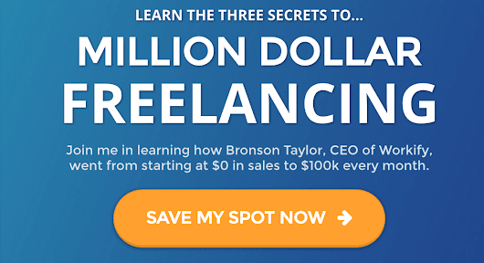 3 Secrets to Million Dollar Freelancing
