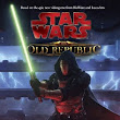 Star Wars Old Republic Novels #1 & #2: A Review