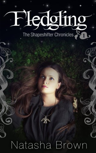 Fledgling (The Shapeshifter Chronicles Book 1; Young Adult Paranormal Romance) by Natasha Brown