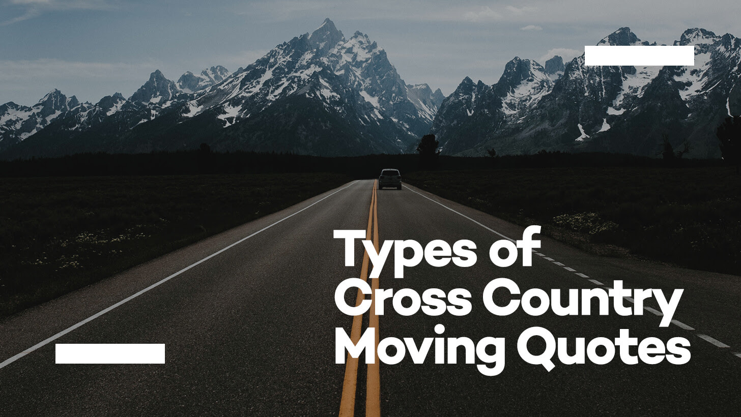 Types Of Cross Country Moving Quotes Cheap Moving Company