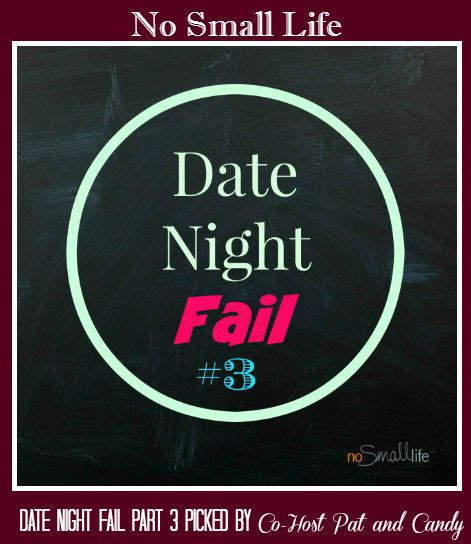 Date Night Fail Part 3-No Small Life