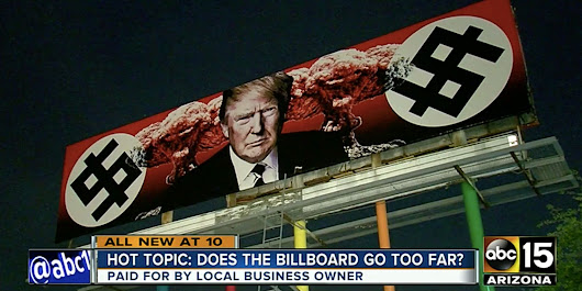 Nazi-Themed Trump Billboard To Stay Up As Long As He's President, Owner Says