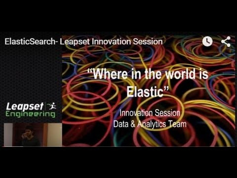 ElasticSearch- Leapset Innovation Session