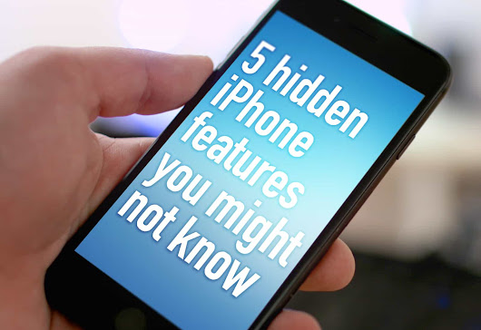 5 hidden iPhone features you might not know | Cult of Mac