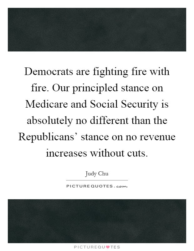 Democrats Are Fighting Fire With Fire Our Principled Stance On