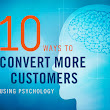 10 Ways to Use Psychology to Convert More Customers [Infographic] | Unbounce