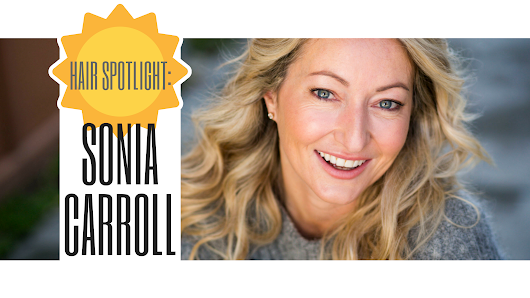 Hair Spotlight: Sonia Carroll - Get Good Head