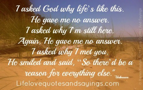 Quotes About Asking God Why 25 Quotes