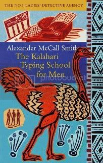 The Kalahari Typing School For Men (The No. 1 Ladies' Detective Agency - Book 4)