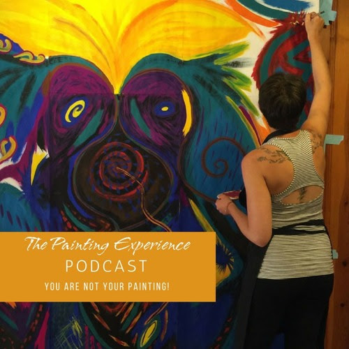 Episode 31: You Are Not Your Painting! by The Painting Experience