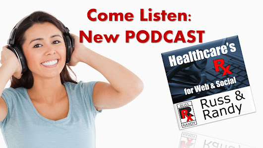 Healthcare Marketing Podcast - Russell Faust, MD, PhD