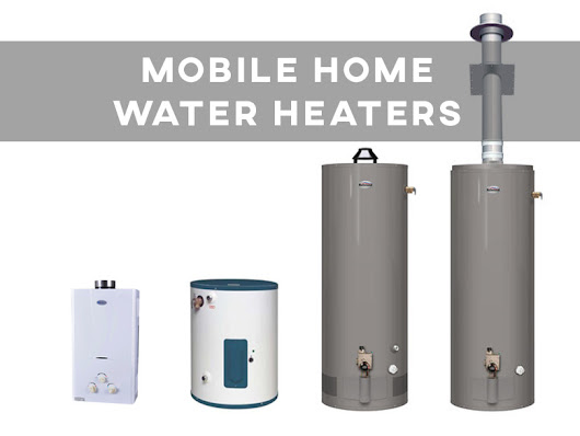 Mobile Home Water Heater Guide: Install, Compare, Troubleshoot