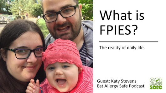 EAS 076: What is FPIES? Allergy Mum and FPIES advocate Katy Stevens Tells her Daughter's Journey to Diagnosis (katykicker.com) - Eat Allergy Safe