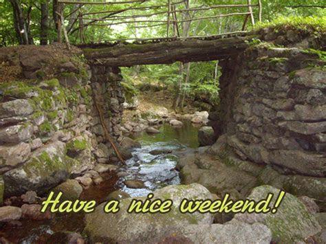 Have A Nice Weekend! Free Enjoy the Weekend eCards
