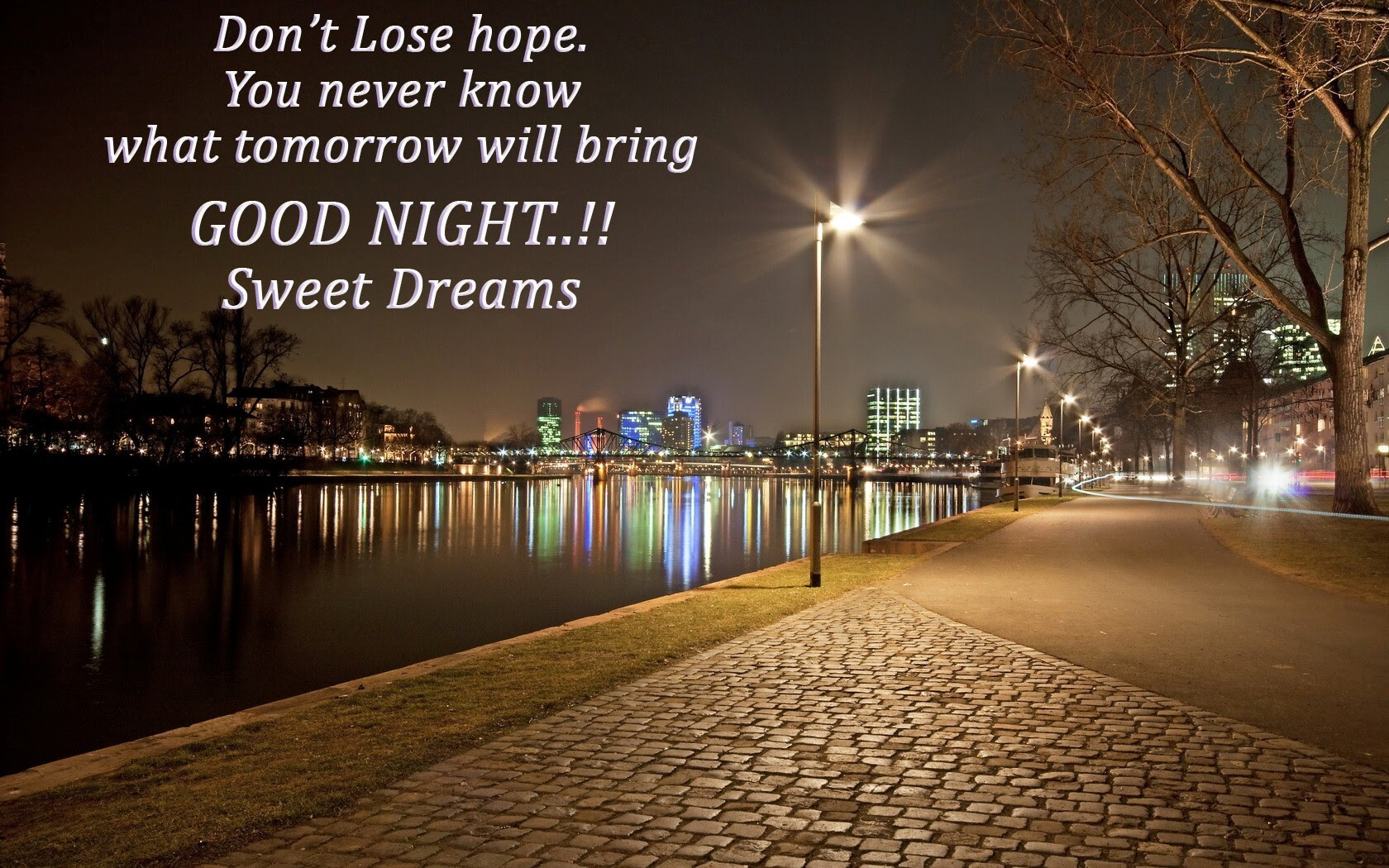 Nice Quote On Dont Lose Hop Good Night Thoughts Hd Wallpapers Hd