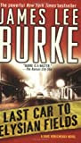 Last Car to Elysian Fields, by James Lee Burke