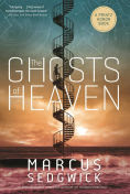 Title: The Ghosts of Heaven, Author: Marcus Sedgwick