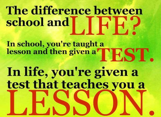 The Difference Between School And Life Quote Picture