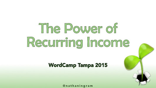The Power of Recurring Income