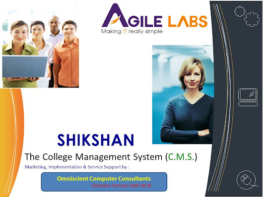 SHIKSHAN The College Management System (C.M.S.) Marketing, Implementation & Service Support by : Omniscient Computer Consultants (Solution Partner, De