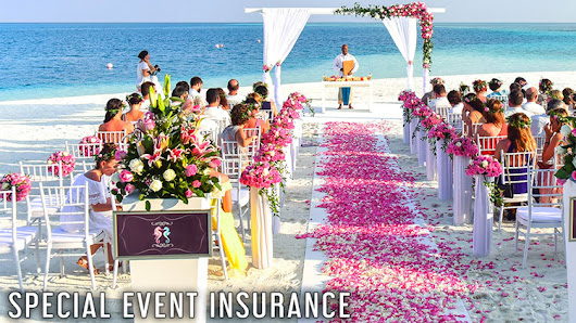SPECIAL EVENTS NEED SPECIAL EVENT INSURANCE!