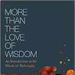 More Than the Love of Wisdom