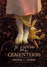 Te espero en el cementerio Manuel L. Alonso