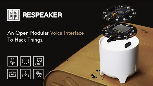 ReSpeaker - An Open Modular Voice Interface to Hack Things.
