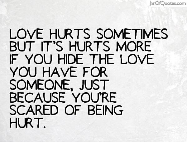 Quotes About Love That Hurts 81 Quotes