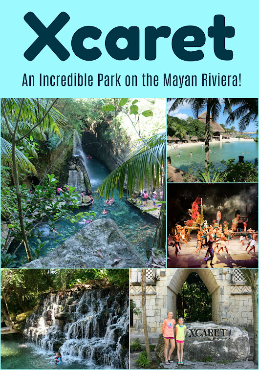Xcaret: An Incredible Park on the Mayan Riviera!