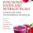 Functional Foods and Nutraceuticals, C. S. Riar, D.C. Saxena, Sukhcharn Singh, Vikash Nanda, Navdeep Jindal, 9789383305964 - Nipabooks