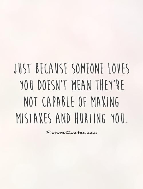 Hurt Quotes Hurt Sayings Hurt Picture Quotes Page 4