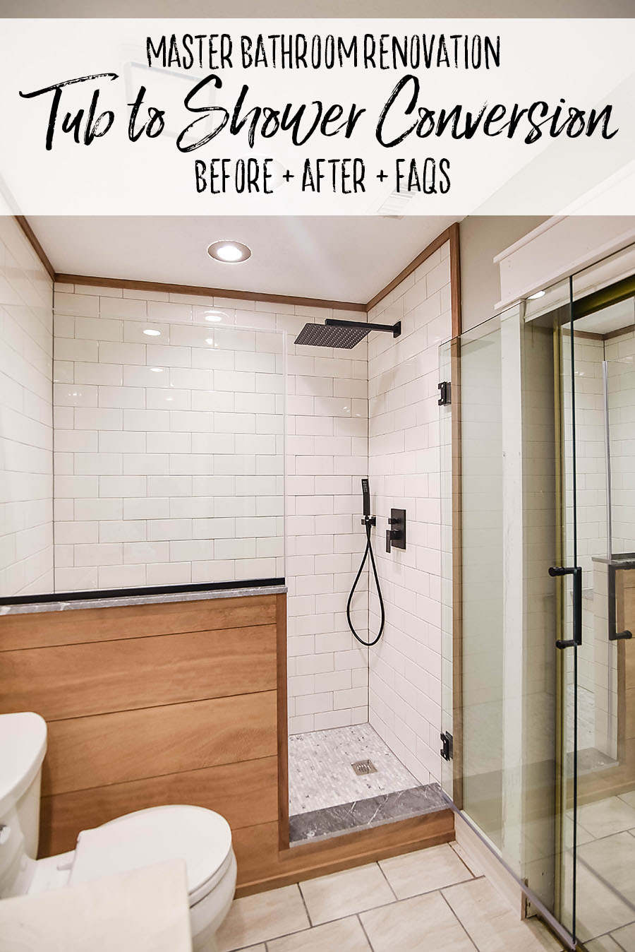 Master Bathroom Renovation Converting A Bathtub Into A Walk In Shower Our Handcrafted Life