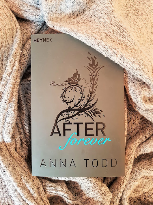 [Rezension] After forever | Anna Todd
