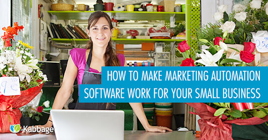 How to Make Marketing Automation Software Work for Your Small Business