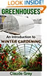 Greenhouses: An Introduction to Winte...