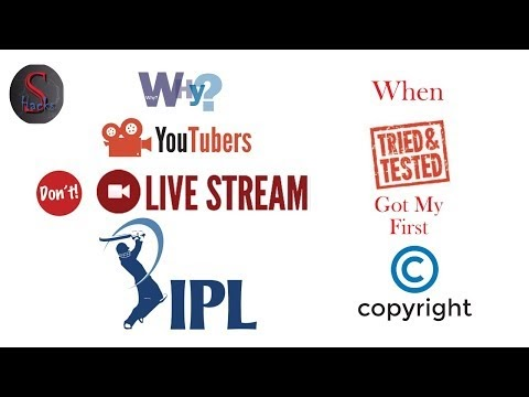 Why youtuber's never livestream IPL || Getting copyright to your youtube acount.