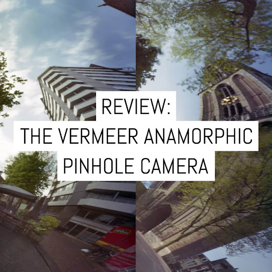 Camera review: the Vermeer Anamorphic pinhole camera - no lens, lots of distortion « EMULSIVE