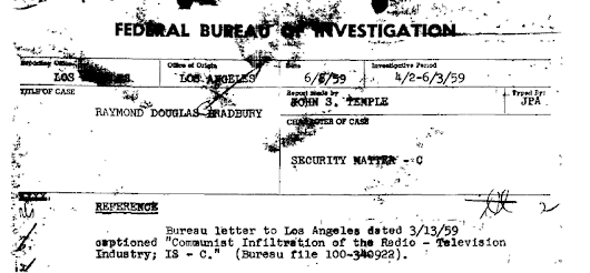 """Definitely slanted against the United States"" Ray Bradbury's FBI file"