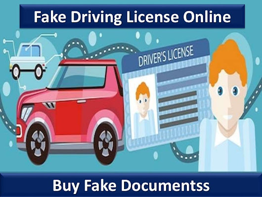 Fake driving license online | Buy Fake Documentss