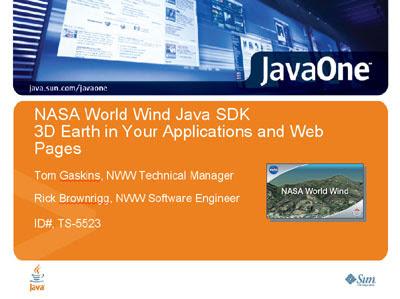 World Wind Java presentation slides for JavaOne 2008