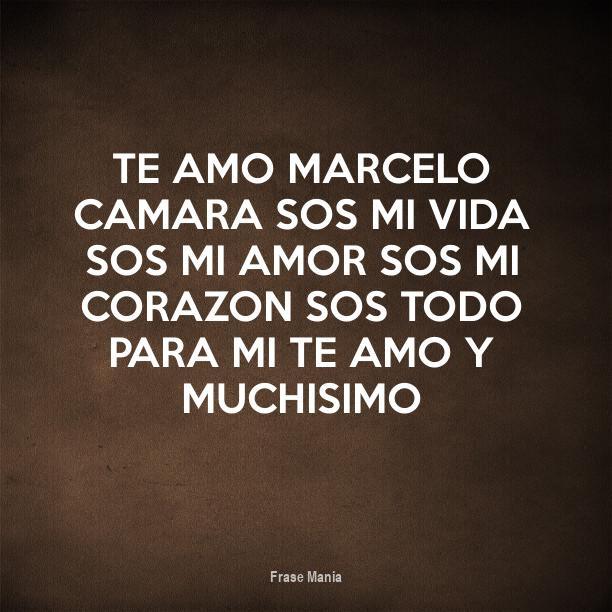 Cartel Para Te Amo Marcelo Camara Sos Mi Vida Sos Mi Amor Sos Mi