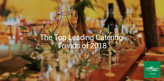 The Top Leading Catering Trends of 2018
