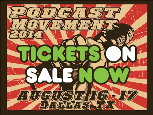 Podcast Movement Podcasting Conference - 4 DAYS REMAIN!