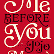 Review: 'Me Before You' & 'After You' by Jojo Moyes